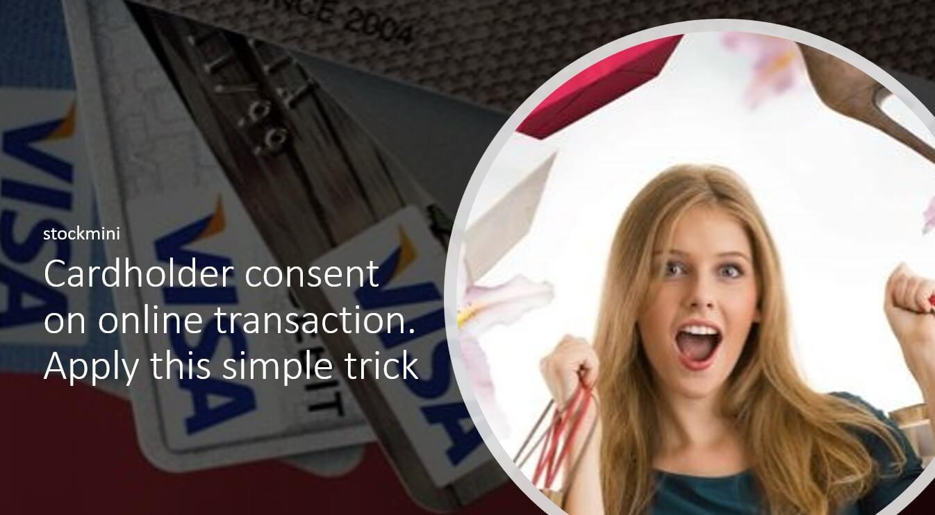 Cardholder consent on online transaction