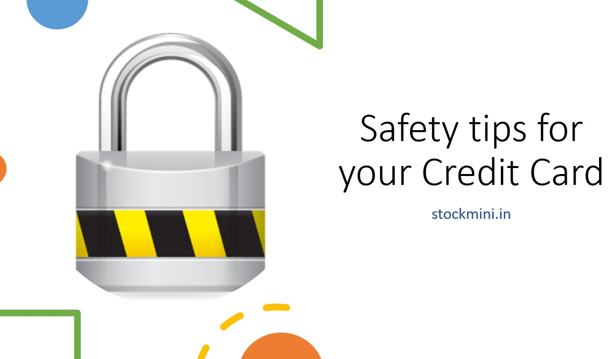 Safety tips for your Credit Card