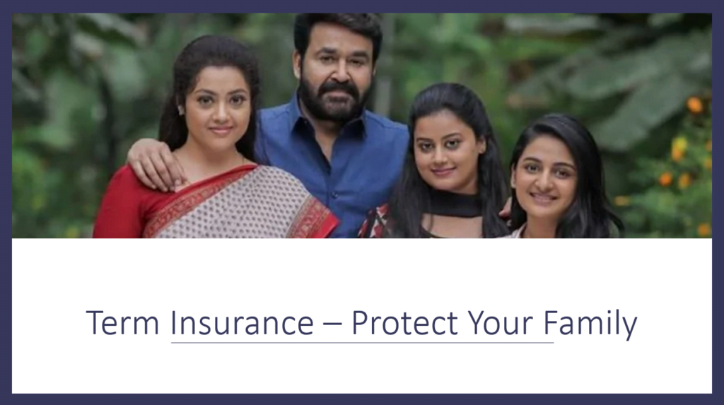 How to protect your family through Term Insurance
