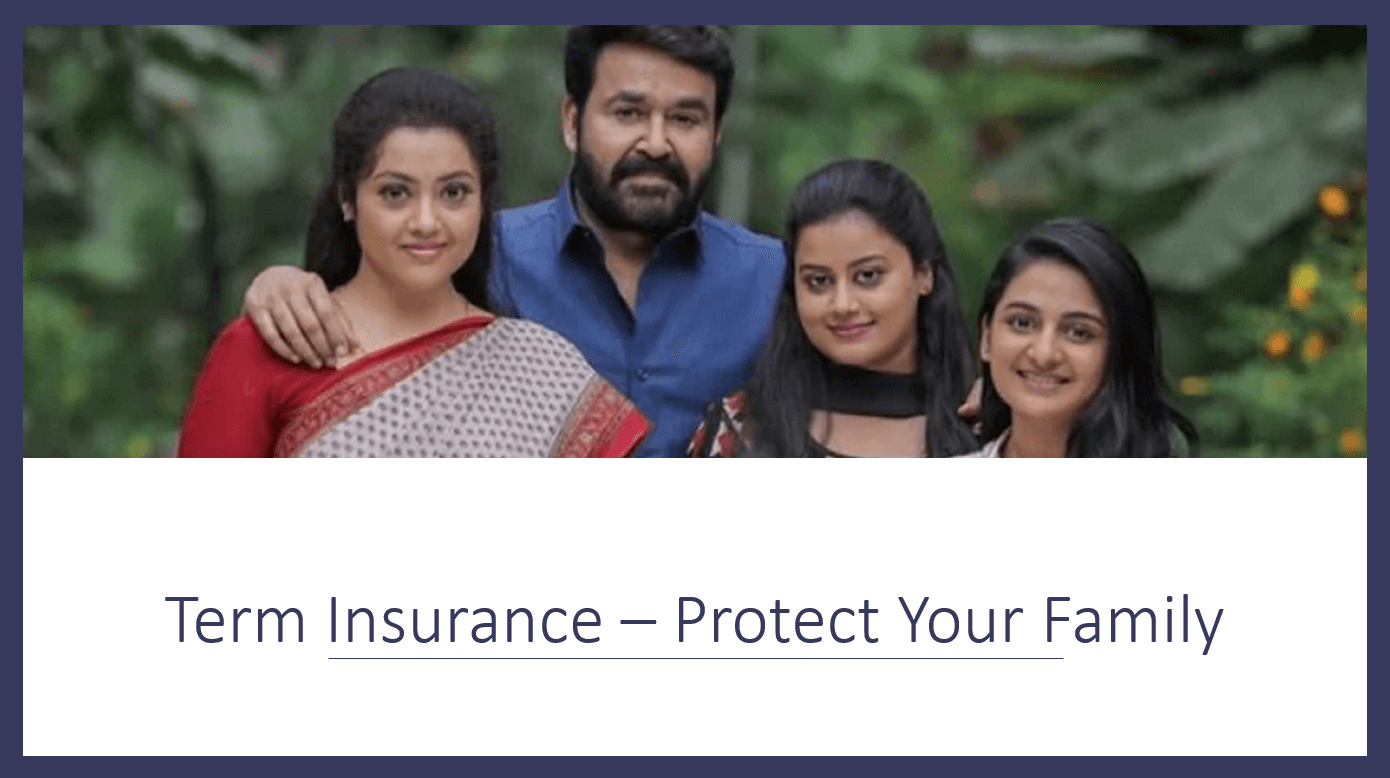 Protect your family through term insurance