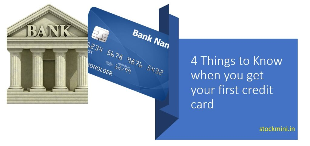 Things to Know when you get your first credit card