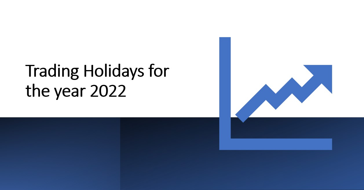 Trading holidays for the year 2022